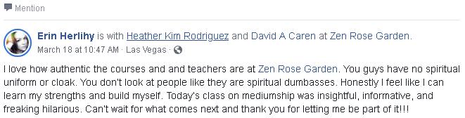 Testimonials, Reviews, Zen Ed Academy Membership, Zen Rose Garden, David A Caren, Heather Kim Rodriguez, Las Vegas, NV
